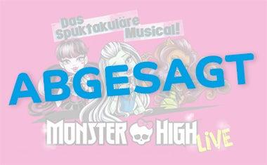 170430_monsterhigh_abgesagt_380x235.jpg