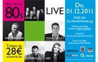 """More Info for """"Back to the 80's - LIVE"""": O2 World Hamburg feiert Mega-80er-Festival mit ABC, Tony Hadley, Alphaville und vielen anderen Stars"""